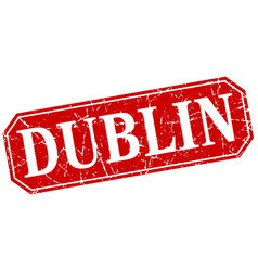 dublin red square grunge retro style sign vector image