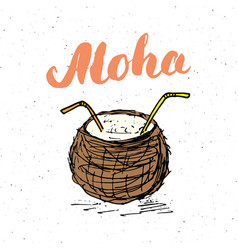 lettering word aloha with hand drawn sketch vector image