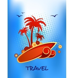 Tropical island travel poster vector