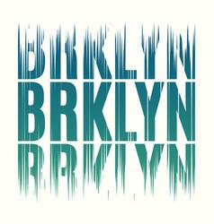 brooklyn new york tee print t-shirt design vector image vector image