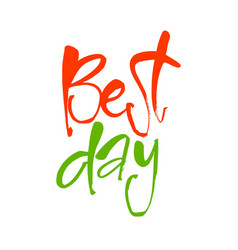 Best day vector