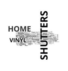A guide to vinyl shutters text word cloud concept vector