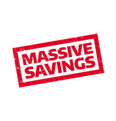 Massive savings rubber stamp vector