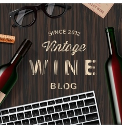 Blog about wine wine lovers tasting vector image vector image