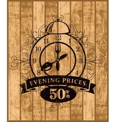 Advertising discount evening in a restaurant vector