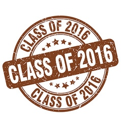 Class of 2016 brown grunge round vintage rubber vector
