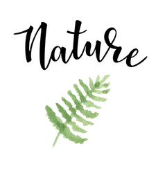 hand drawn inspirational label with fern vector image vector image