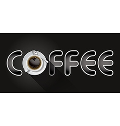 Coffee word with cup of black coffee vector