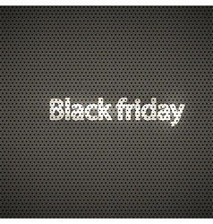 black friday metal texture background vector image vector image