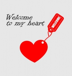 welcome to my heart vector image vector image