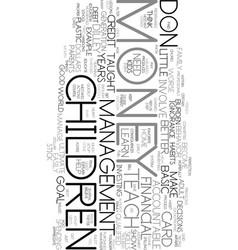 Teach your children about money text background vector
