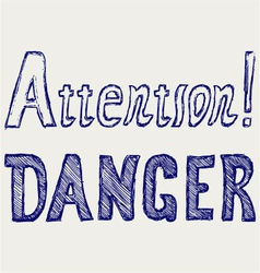 Word danger and attention vector image