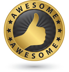 Awesome golden label with thumb up vector