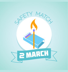 2 march safety match day vector