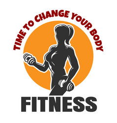 time to change your body fitness emblem vector image vector image