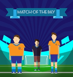 Two soccer players and referee on the game field vector