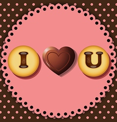 cookie and chocolate with words I love you vector image vector image