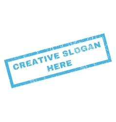 Creative slogan here rubber stamp vector