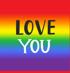 Love you gay pride emblem vector