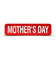 Mothers day red 3d square button isolated on white vector