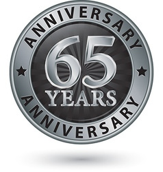 65 years anniversary silver label vector