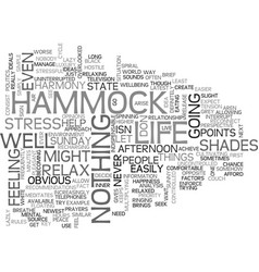 A hammock perspective of life text word cloud vector