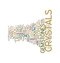 The benefits of crystals and gemstones text vector
