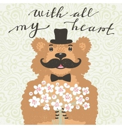 With all my heart Hipster bear with a bouquet of vector image