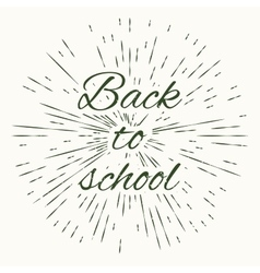 Back to school and vintage sun burst frame vector