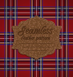 Seamless tartan pattern and label with seamless vector image