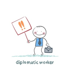 diplomatic worker holds a placard with exclamation vector image vector image