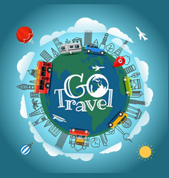 Travel around the earth go travel concept vector