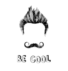 Be cool hand drawn poster vector image vector image