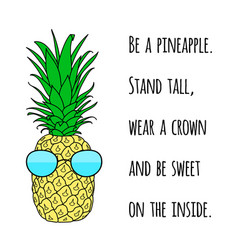 motivational quote on print with a pineapple vector image vector image