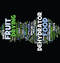Food dehydrators text background word cloud vector
