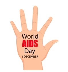 Worlds aids day hand with the words stop vector
