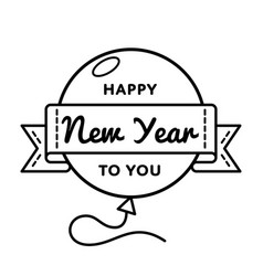 Happy new year to you greeting emblem vector
