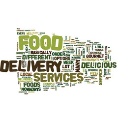Food delivery services text background word cloud vector