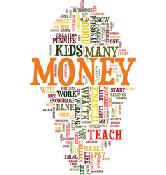 Teach your kids how to look after money text vector