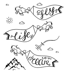 Airplane in the sky with taglines dream fly life vector