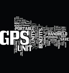 The benefits of gps units text background word vector