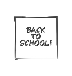 lettering back to school in the frame vector image