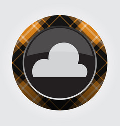 button with orange black tartan - cloud cloudy vector image