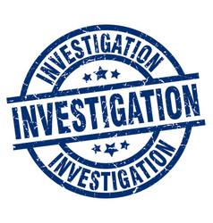 Investigation blue round grunge stamp vector