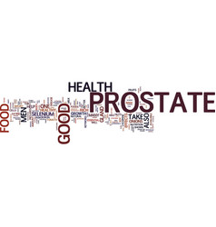 Food for good prostate health text background vector