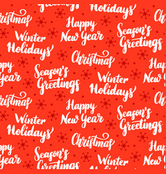 Winter holidays lettering seamless pattern vector