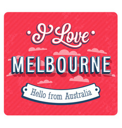 Vintage greeting card from melbourne vector