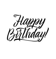 Happy birthday calligraphy greeting card hand vector