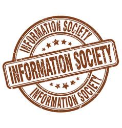 Information society brown grunge stamp vector