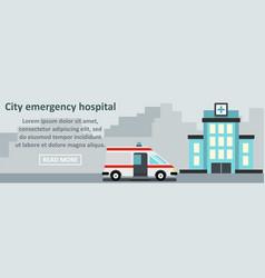 city emergency hospital banner horizontal concept vector image